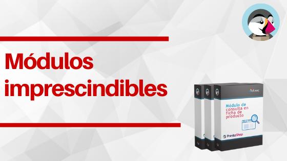 Les 5 modules Prestashop essentiels...