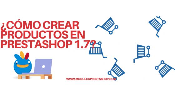 Crear productos en Prestashop 1.7
